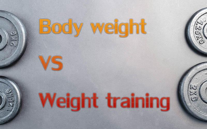weight training กับ body weight